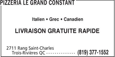 Pizzeria le Grand Constant (819-377-1552) - Annonce illustrée======= - Italien • Grec • Canadien LIVRAISON GRATUITE RAPIDE