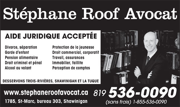 st phane roof avocat 303 7e rue shawinigan qc. Black Bedroom Furniture Sets. Home Design Ideas