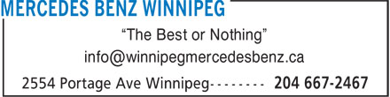 "Mercedes-Benz Winnipeg (204-667-2467) - Display Ad - ""The Best or Nothing"""