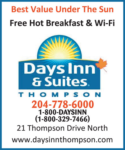 Days Inn (204-778-6000) - Display Ad - 204-778-6000 1-800-DAYSINN (1-800-329-7466)