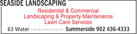 Seaside Landscaping (902-436-4333) - Display Ad - Residential & Commercial Landscaping & Property Maintenance Lawn Care Services