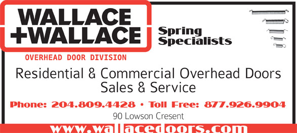 Wallace + Wallace Overhead Door Division (204-452-2700) - Display Ad -