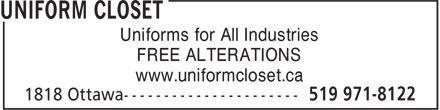 Uniform Closet (519-971-8122) - Display Ad - Uniforms for All Industries FREE ALTERATIONS www.uniformcloset.ca