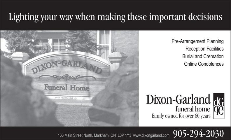 Dixon-Garland Funeral Home (905-294-2030) - Annonce illustrée======= -