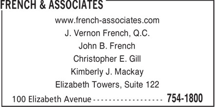 French & Associates (709-754-1800) - Display Ad - Christopher E. Gill www.french-associates.com Elizabeth Towers, Suite 122 J. Vernon French, Q.C. Kimberly J. Mackay John B. French