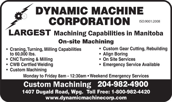 Dynamic Machine Corporation (204-982-4900) - Annonce illustrée======= -