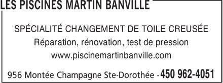 Les Piscines Martin Banville (450-962-4051) - Annonce illustrée======= - SPÉCIALITÉ CHANGEMENT DE TOILE CREUSÉE Réparation, rénovation, test de pression www.piscinemartinbanville.com