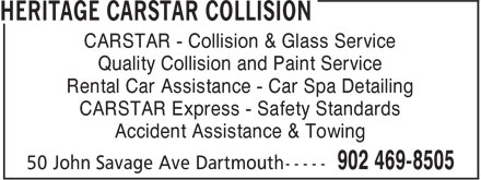 CARSTAR (902-469-8505) - Display Ad - Rental Car Assistance - Car Spa Detailing CARSTAR Express - Safety Standards Accident Assistance & Towing CARSTAR - Collision & Glass Service Quality Collision and Paint Service
