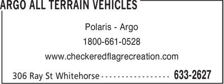 Argo All Terrain Vehicles (867-633-2627) - Display Ad - Polaris - Argo 1800-661-0528 www.checkeredflagrecreation.com