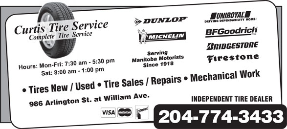 Curtis Tire Service (204-774-3433) - Display Ad - Tires New / Used   Tire Sales / Repairs   Mechanical Work 986 Arlington St. at William Ave. 204-774-3433