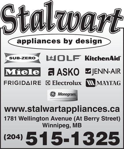 Stalwart Appliances By Design (204-786-4879) - Annonce illustrée======= - appliances by design www.stalwartappliances.ca 1781 Wellington Avenue (At Berry Street) Winnipeg, MB (204) 515-1325 www.stalwartappliances.ca 1781 Wellington Avenue (At Berry Street) Winnipeg, MB (204) 515-1325 appliances by design