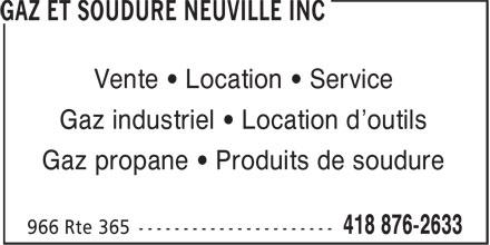 Gaz et Soudure Neuville Inc (418-876-2633) - Annonce illustrée======= - Vente • Location • Service Gaz industriel • Location d'outils Gaz propane • Produits de soudure