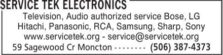 Service Tek Electronics (506-387-4373) - Annonce illustrée======= - Hitachi, Panasonic, RCA, Samsung, Sharp, Sony Television, Audio authorized service Bose, LG