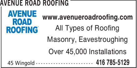 Avenue Road Roofing (416-785-5129) - Annonce illustrée======= - Masonry, Eavestroughing www.avenueroadroofing.com Over 45,000 Installations All Types of Roofing