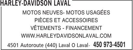 Harley-Davidson Laval (450-973-4501) - Annonce illustrée======= - PIÈCES ET ACCESSOIRES VÊTEMENTS - FINANCEMENT WWW.HARLEYDAVIDSONLAVAL.COM MOTOS NEUVES- MOTOS USAGÉES