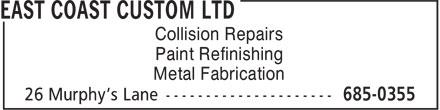East Coast Custom Ltd (709-685-0355) - Annonce illustrée======= - Paint Refinishing Metal Fabrication Collision Repairs