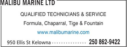 Malibu Marine Ltd (250-862-9422) - Annonce illustrée======= - QUALIFIED TECHNICIANS & SERVICE Formula, Chaparral, Tige & Fountain www.malibumarine.com