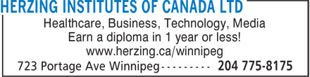 Herzing College (204-775-8175) - Annonce illustrée======= - Healthcare, Business, Technology, Media Earn a diploma in 1 year or less! www.herzing.ca/winnipeg