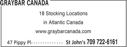 Graybar Canada (709-722-6161) - Display Ad - 18 Stocking Locations in Atlantic Canada www.graybarcanada.com