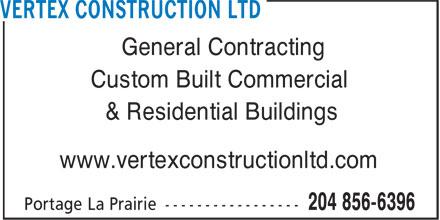 Vertex Construction Ltd (204-856-6396) - Annonce illustrée======= -