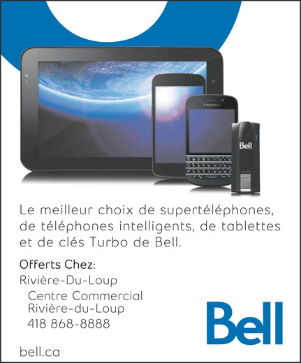Bell (418-868-8888) - Annonce illustrée======= -