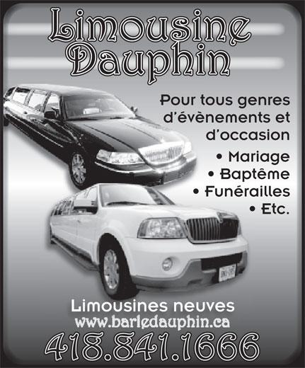 Limousine Dauphin (418-841-1666) - Annonce illustrée======= - Pour tous genresr tPou d évènements etvènd é d occasion Mariage Baptêmeapt Funéraillesrai  Funé Etc.  E Limousines neuves 418.841.1666 Limousine Dauphinp
