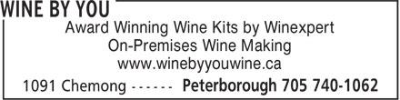 Wine By You (705-740-1062) - Display Ad - Award Winning Wine Kits by Winexpert On-Premises Wine Making www.winebyyouwine.ca