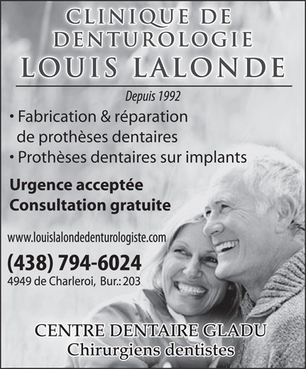 Clinique de Denturologie Louis Lalonde (514-326-4243) - Annonce illustrée======= - Fabrication & réparation de prothèses dentaires Prothèses dentaires sur implants Urgence acceptée Consultation gratuite