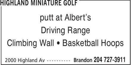 Albert's Bistro Family Restaurant (204-727-3911) - Display Ad - Driving Range Climbing Wall • Basketball Hoops putt at Albert's