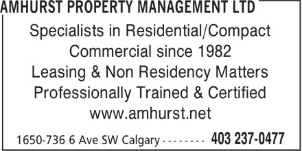 Amhurst Property Management Ltd (403-237-0477) - Annonce illustrée======= - Specialists in Residential/Compact Commercial since 1982 Leasing & Non Residency Matters Professionally Trained & Certified www.amhurst.net