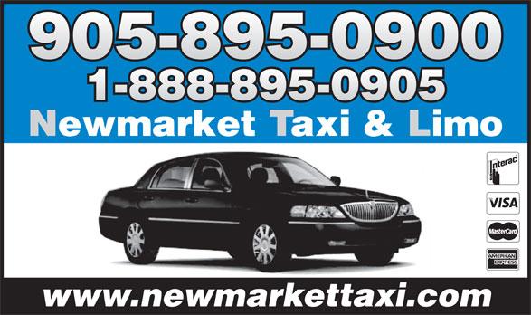 Newmarket Taxi & Limo (905-895-0900) - Annonce illustrée======= - 905-895-0900 1-888-895-0905 Newmarket Taxi & Limo www.newmarkettaxi.com