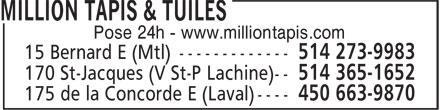 Million Carpets & Tiles (514-365-1652) - Display Ad - Pose 24h - www.milliontapis.com