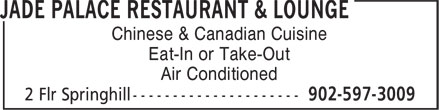 Jade Palace Restaurant & Lounge (902-597-3009) - Annonce illustrée======= - Eat-In or Take-Out Air Conditioned Chinese & Canadian Cuisine