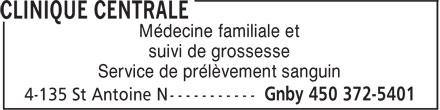 Clinique Centrale (450-372-5401) - Annonce illustrée======= - Médecine familiale et suivi de grossesse Service de prélèvement sanguin