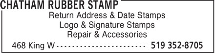 Chatham Rubber Stamp (519-352-8705) - Annonce illustrée======= - Return Address & Date Stamps Logo & Signature Stamps Repair & Accessories