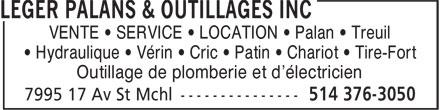 Léger Palans & Outillages Inc (514-376-3050) - Annonce illustrée======= - VENTE • SERVICE • LOCATION • Palan • Treuil • Hydraulique • Vérin • Cric • Patin • Chariot • Tire-Fort Outillage de plomberie et d'électricien