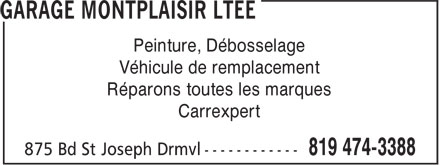 Garage Montplaisir Ltée. (819-474-3388) - Annonce illustrée======= - Peinture, Débosselage Véhicule de remplacement Réparons toutes les marques Carrexpert