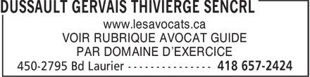 Thivierge Michèle (418-657-2424) - Annonce illustrée======= - PAR DOMAINE D'EXERCICE www.lesavocats.ca VOIR RUBRIQUE AVOCAT GUIDE