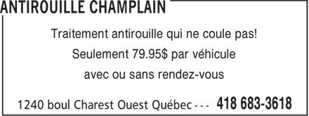 Antirouille Champlain (418-683-3618) - Annonce illustrée======= - Traitement antirouille qui ne coule pas! Seulement 79.95$ par véhicule avec ou sans rendez-vous