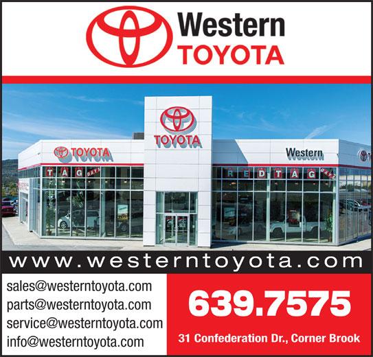 Western Toyota (709-639-7575) - Annonce illustrée======= - www.westerntoyota.com 639.7575 31 Confederation Dr., Corner Brook www.westerntoyota.com 639.7575 31 Confederation Dr., Corner Brook