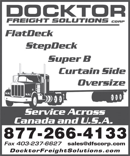 Docktor Freight Solutions Corp (403-266-4131) - Annonce illustrée======= - 877-266-4133 Fax 403-237-6627 DocktorFreightSolutions.co 877-266-4133 Fax 403-237-6627 DocktorFreightSolutions.co