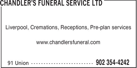 Chandler's Funeral Service Ltd (902-354-4242) - Display Ad - Liverpool, Cremations, Receptions, Pre-plan services www.chandlersfuneral.com