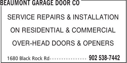 Beaumont Garage Door Co (902-538-7442) - Annonce illustrée======= - SERVICE REPAIRS & INSTALLATION ON RESIDENTIAL & COMMERCIAL OVER-HEAD DOORS & OPENERS