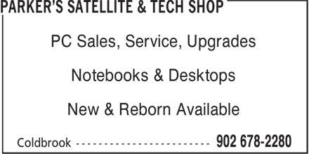 Parker's Satellite & Tech Shop (902-678-2280) - Annonce illustrée======= - PC Sales, Service, Upgrades Notebooks & Desktops New & Reborn Available