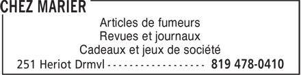Chez Marier (819-478-0410) - Annonce illustrée======= - Articles de fumeurs Revues et journaux Cadeaux et jeux de société