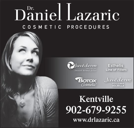 Dr. Daniel M Lazaric (902-679-9255) - Display Ad - Kentville 902-679-9255 www.drlazaric.ca