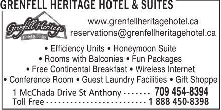 Grenfell Heritage Hotel & Suites (709-454-8394) - Annonce illustrée======= - www.grenfellheritagehotel.ca • Efficiency Units • Honeymoon Suite • Rooms with Balconies • Fun Packages • Free Continental Breakfast • Wireless Internet • Conference Room • Guest Laundry Facilities • Gift Shoppe