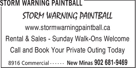 brucesonline.com / Storm Warning Paintball (902-681-9469) - Annonce illustrée======= - www.stormwarningpaintball.ca Rental & Sales - Sunday Walk-Ons Welcome Call and Book Your Private Outing Today