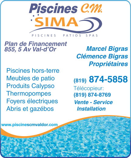 Piscines c m 855 5e avenue val d 39 or qc for Meuble bigras