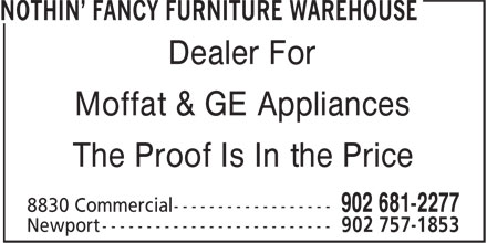 Nothin' Fancy Furniture Warehouse (902-681-2277) - Display Ad - Moffat & GE Appliances The Proof Is In the Price Dealer For Moffat & GE Appliances The Proof Is In the Price Dealer For Moffat & GE Appliances The Proof Is In the Price Dealer For Moffat & GE Appliances The Proof Is In the Price Dealer For
